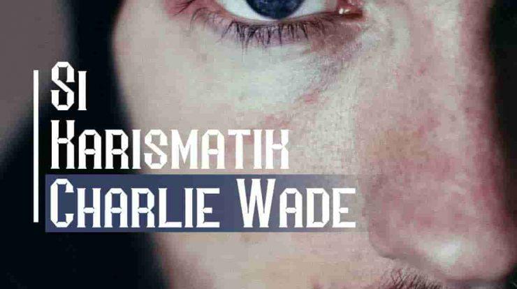 Link Novel Si Karismatik Charlie Wade Bahasa Indonesia Bab 3535-3536